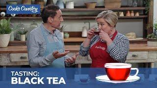 Our Taste Test of Supermarket Black Tea