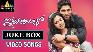 Iddarammayilatho Jukebox Video Songs  Latest Telugu Video Songs  Allu Arjun, Amala Paul
