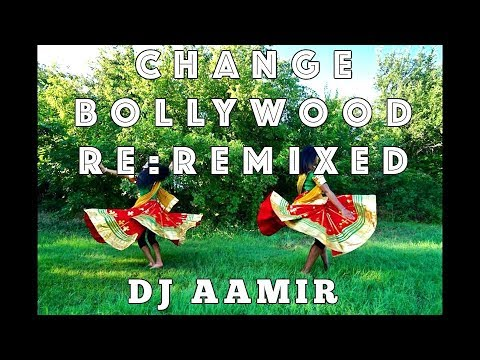Change Bollywood Re:Remixed || DJ AAMIR || Rushmi Stauffer & Judy Panachakunnel