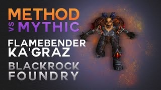 Method vs Flamebender Ka'graz Mythic