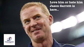 New York Giants hire Jason Garrett - Love him or hate him Jason is here. Thanks Dave Gettleman!