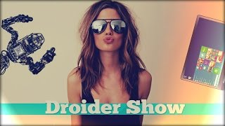 Droider Show #175. Windows 10 и недоблокировка Steam'а
