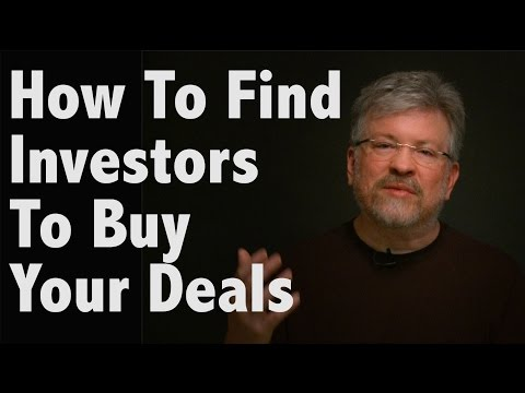 How To Find Investors To Buy Your Deals