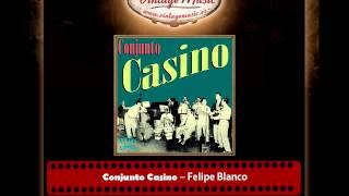 Conjunto Casino – Felipe Blanco