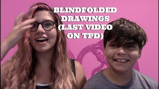 BLINDFOLDED DRAWINGS! last video  | OMGits Natasha | TruthPlusDare