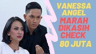 Vanessa Angel Marah Dikasih Check 80 Juta! | Pesbukers