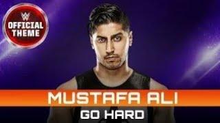 """WWE Mustafa Ali theme song """"go hard"""""""