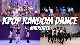 MIRRORED KPOP RANDOM PLAY DANCE POPULAR SONGS