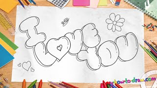 How to draw 'I Love You