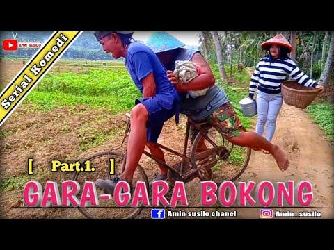 GARA-GARA BOKONG || Film Pendek Lucu Ngapak Banyumas. (Part-1)