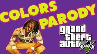 Chief Keef - Colors (Music Video Parody) GTA 5