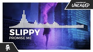 Slippy - Promise Me [Monstercat Release]