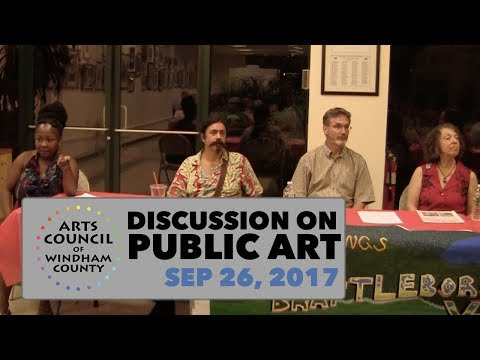 Arts Council of Windham County Public Art Discussion 9/26/17