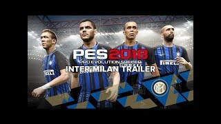【简体中文】PES 2018 Inter Milan Trailer