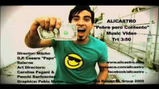 Alicastro-Pobre Pero Contento Video