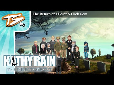 KATHY RAIN: DIRECTOR'S CUT (DEMO) - The Return of a Point & Click Gem!  