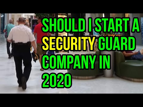 Should You Still Start a Security Guard Agency in 2020?