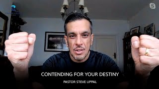 Contending For Your Destiny | Pastor Steve Uppal | Limitless Conference 2020 - Day 2