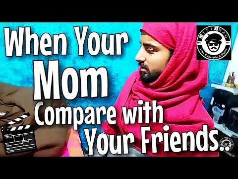 When Your Mom Compare With Your Friends || Desi Swag || Amit Bhadana || BB Vines || Realshit