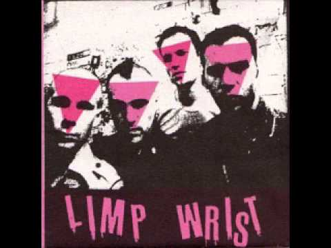 Limp Wrist - Discography ( FULL )