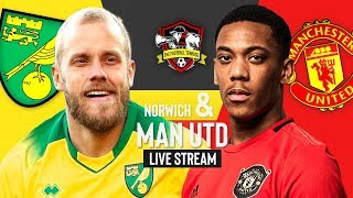 Maguire Wins It! | Norwich Vs Manchester United | Live Stream | Fa Cup | The Football Terrace
