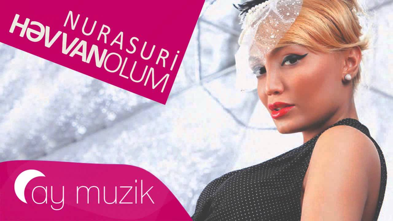 Nura Suri - Həvvan Olum
