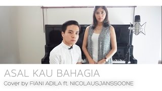 Video ARMADA - ASAL KAU BAHAGIA COVER || FIANI ADILA ft. NICOLAUSJANSSOONE download MP3, 3GP, MP4, WEBM, AVI, FLV Agustus 2018