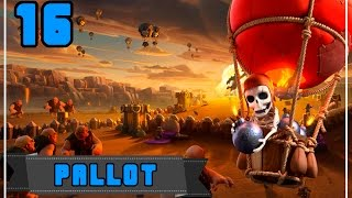Clash of Clans: Osa 16 - Pallot