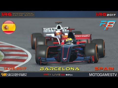 rFactor 2 - Live Stream - IRG [IRG Formula 2017] - Round [4] - [Barcelona] - Official Race