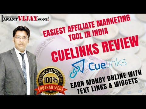 Cuelinks Review - Best Alternative and Easiest Affiliate Marketing Tool in India