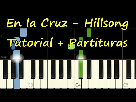 AT THE CROSS - Hillsong - piano tutorial (En la Cruz) Partitura Gratis Sheet music Midi