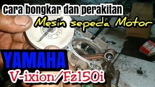 Cara bongkar mesin motor | Yamaha V-ixion/FZ150i | Suara kasar Part.1
