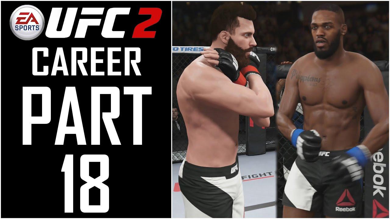 "EA Sports UFC 2 - Career - Let's Play - Part 18 - ""Jon ..."