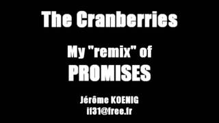 The Cranberries - Promises (remix)