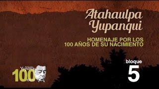 Atahualpa Yupanqui - 100 años del nacimiento en Cerro Colorado por Jairo - Bloque 5