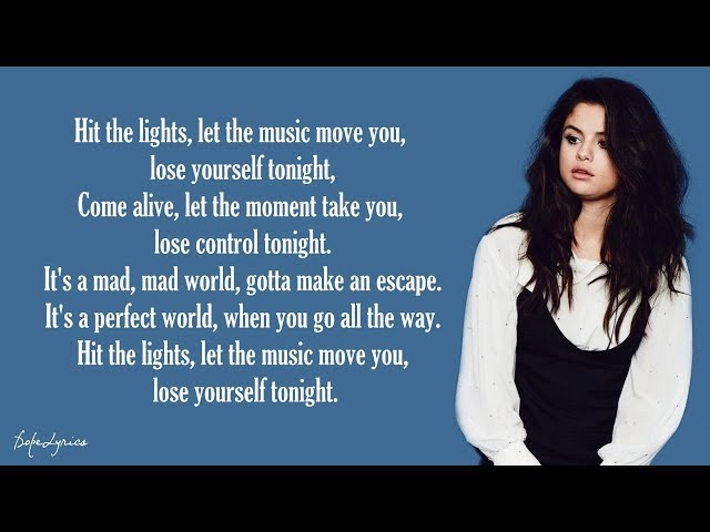 Selena Gomez & The Scene - Hit The Lights (Lyrics)