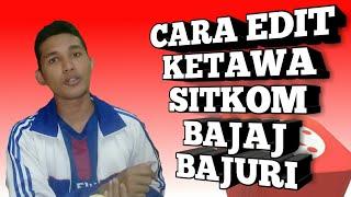 Download lagu TUTORIAL KINEMASTER CARA EDIT TERTAWA SEPERTI BAJAJ BAJURI by KINEMASTER MP3