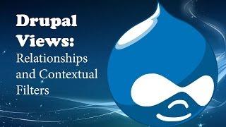 Views. Связи и контекстные фильтры - Видеоуроки по Drupal 7
