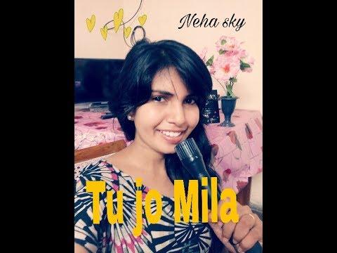 Tu jo mila !! bajarangi bhaijaan female version cover by (Neha sky)