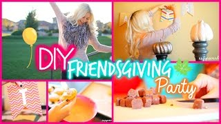 "Diy ""friendsgiving"" Party! Food, Decor, & Outfits!