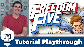 Freedom Five - Tutorial Playthrough