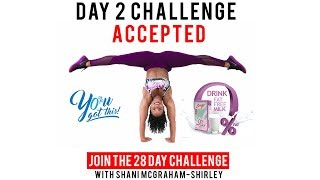 Day 2: Serge 28 Day  You Got This Challenge with Shani McGraham Shirley