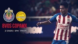 Chivas vs. Dorados | EN VIVO | 8vos de final | Ida | Copa MX | CHIVASTV
