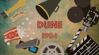 Dune 1984 - 10 punti di recensione che nessuno ha chiesto