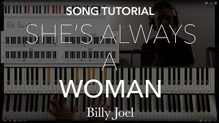 How to Play: Billy Joel - She's Always A Woman | Piano Tutorial by Piano Couture