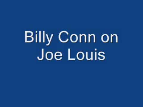Boxer Billy Conn on Joe Louis