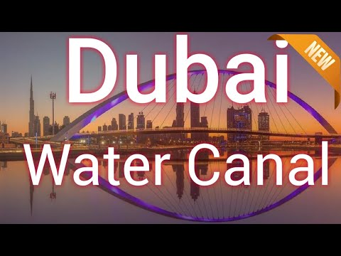Dubai Water Canal دبي القناة المائية