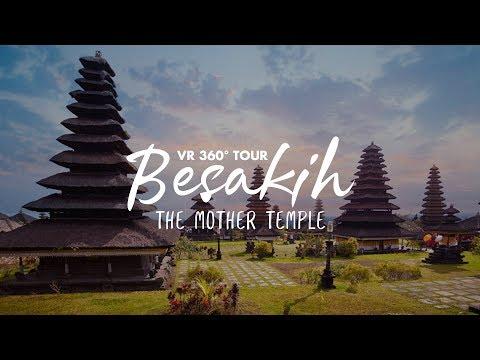 VR360 Pura Besakih - The Bali's Mother Temple