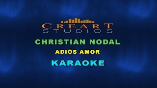 CHRISTIAN NODAL ADIÓS AMOR KARAOKE