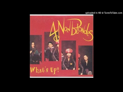 4 Non Blondes - Whats Up - Lyrics